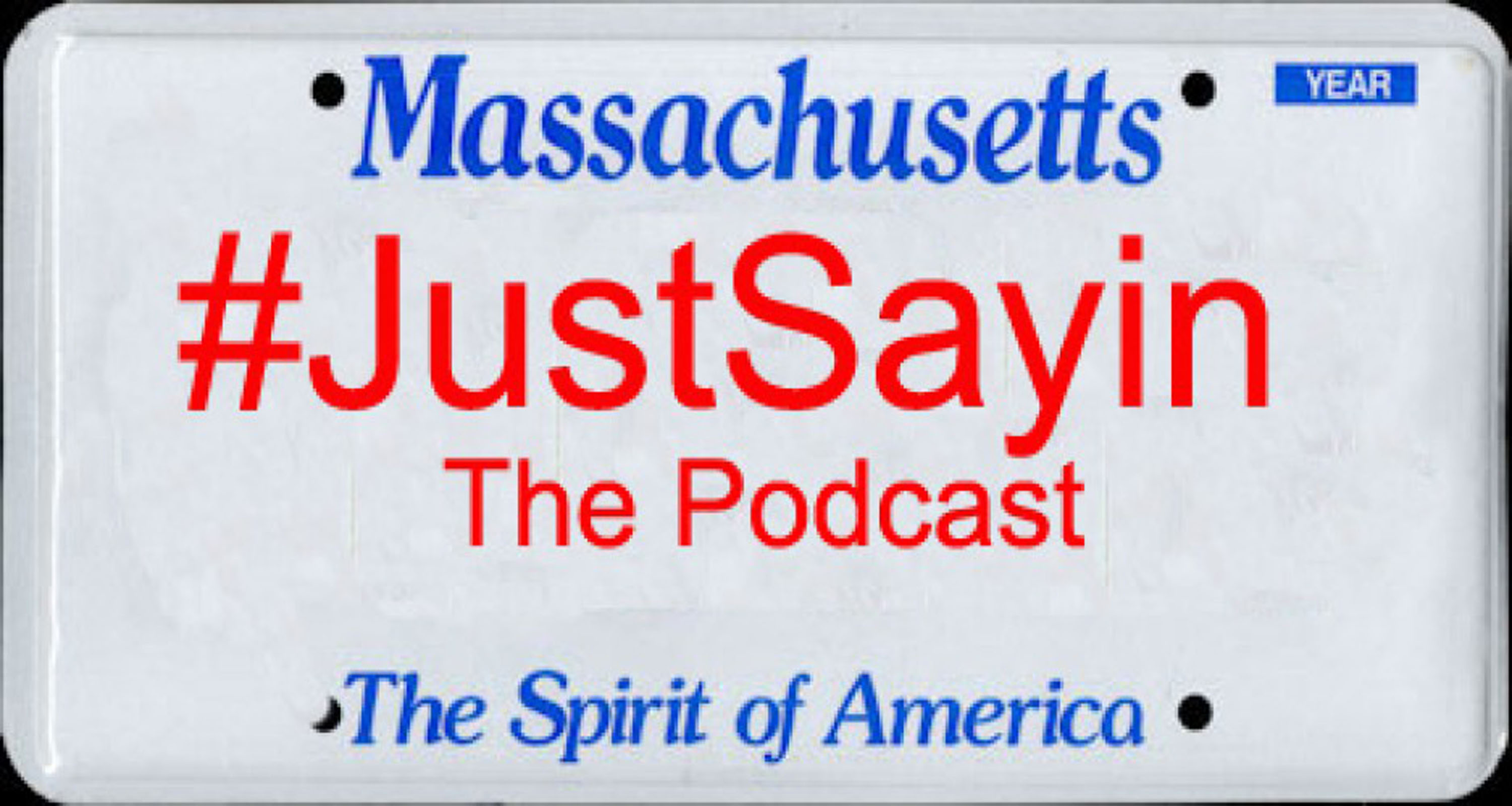 Hashtag Just Sayin' - The Podcast